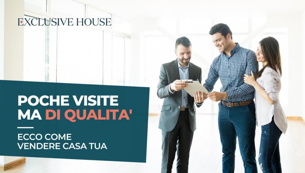 Ti servono poche visite ma di qualità: ecco come vendere casa tua