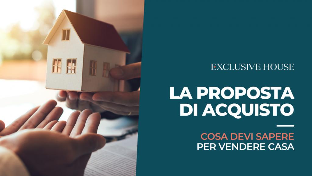 La proposta di acquisto: cosa devi sapere per vendere casa