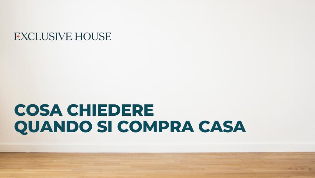 Cosa chiedere quando si compra casa: le domande da fare